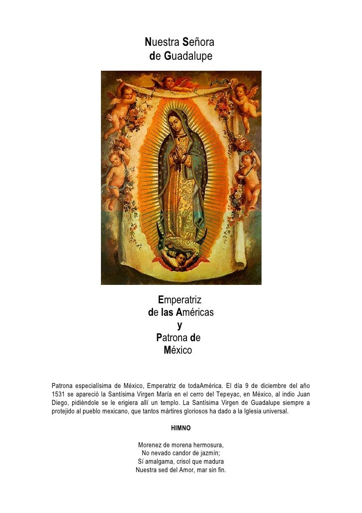 Nuestra Señora                                   de Guadalupe                                         Emperatriz          ...