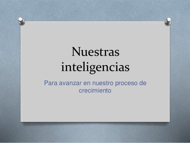 Nuestras inteligencias