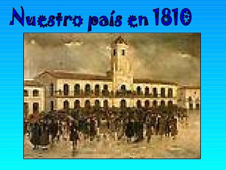 Nuestro país en 1810