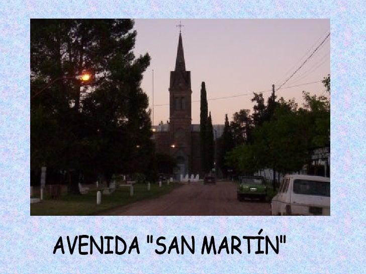 """AVENIDA """"SAN MARTÍN"""""""