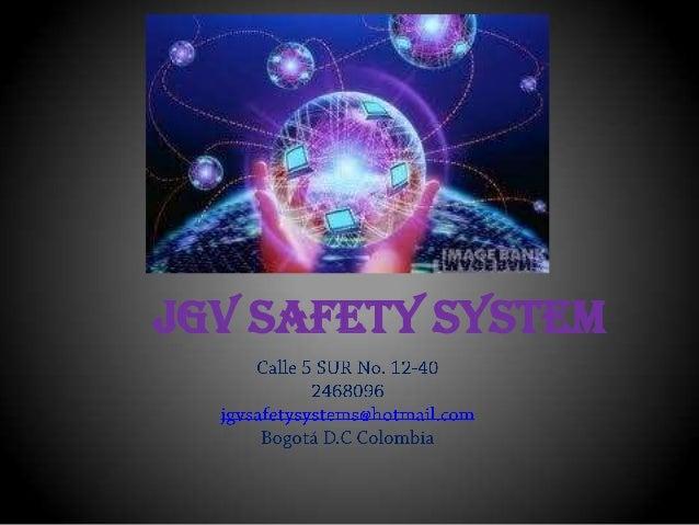 JGV SAFETY SYSTEM
