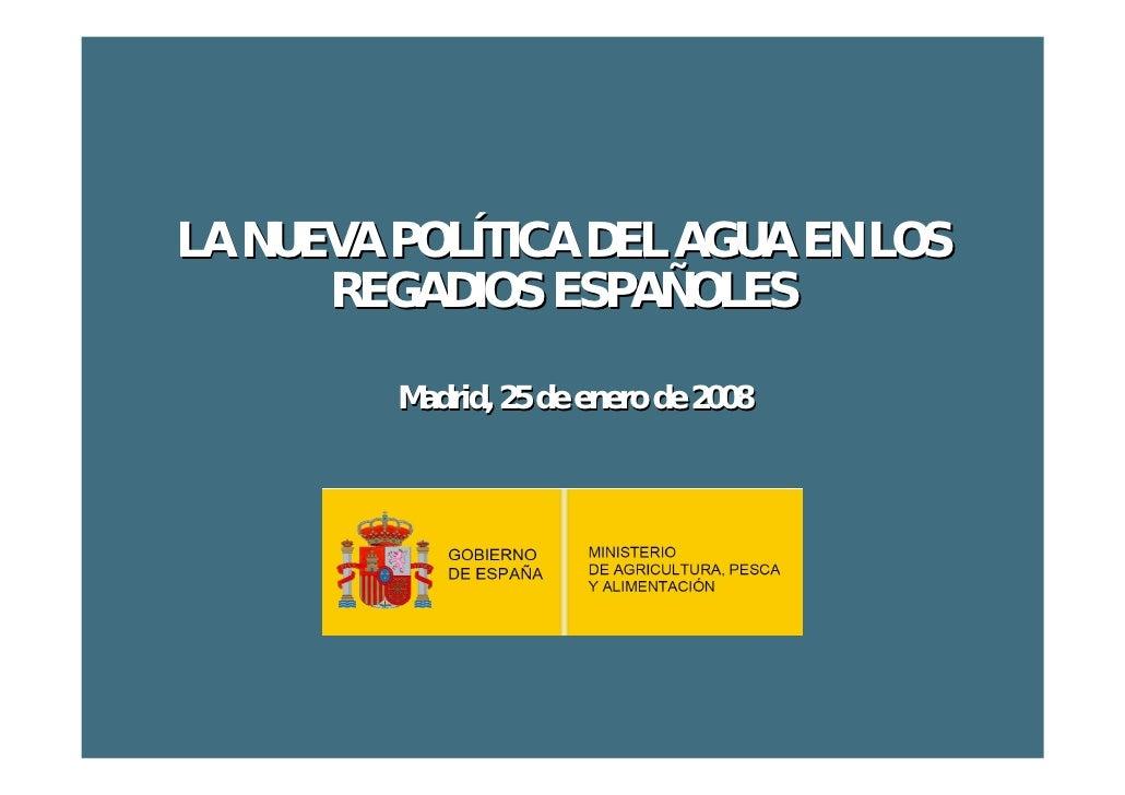 Nueva Politica De RegadíOs