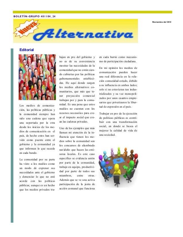 BOLETÍN-GRUPO 401104_24  Tercera Edición  Noviembre del 2013  Editorial  Los medios de comunicación, las políticas pública...