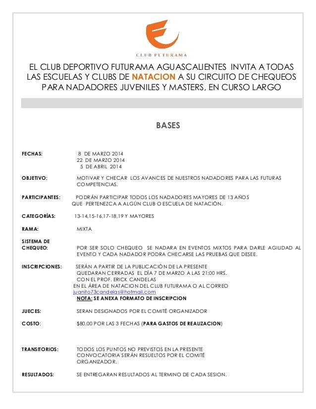 EL CLUB DEPORTIVO FUTURAMA AGUASCALIENTES INVITA A TODAS LAS ESCUELAS Y CLUBS DE NATACION A SU CIRCUITO DE CHEQUEOS PARA N...