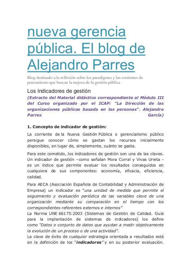 nueva gerencia pública. El blog de Alejandro Parres Blog destinado a la reflexión sobre los paradigmas y las corrientes de...