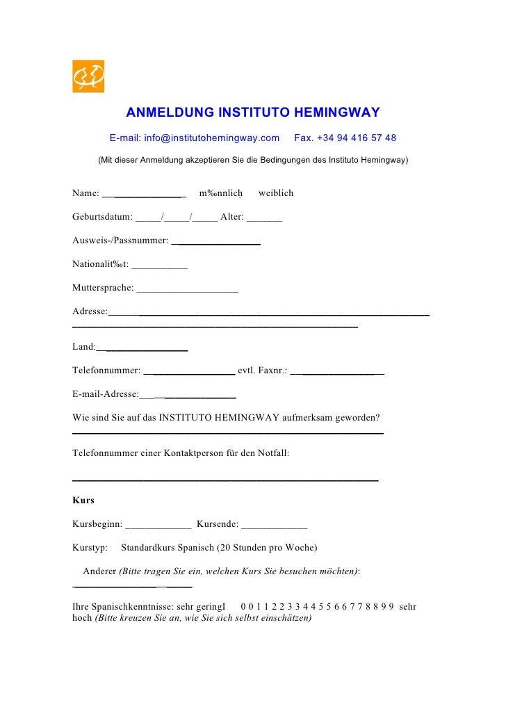 ANMELDUNG INSTITUTO HEMINGWAY            E-mail: info@institutohemingway.com             Fax. +34 94 416 57 48          (M...