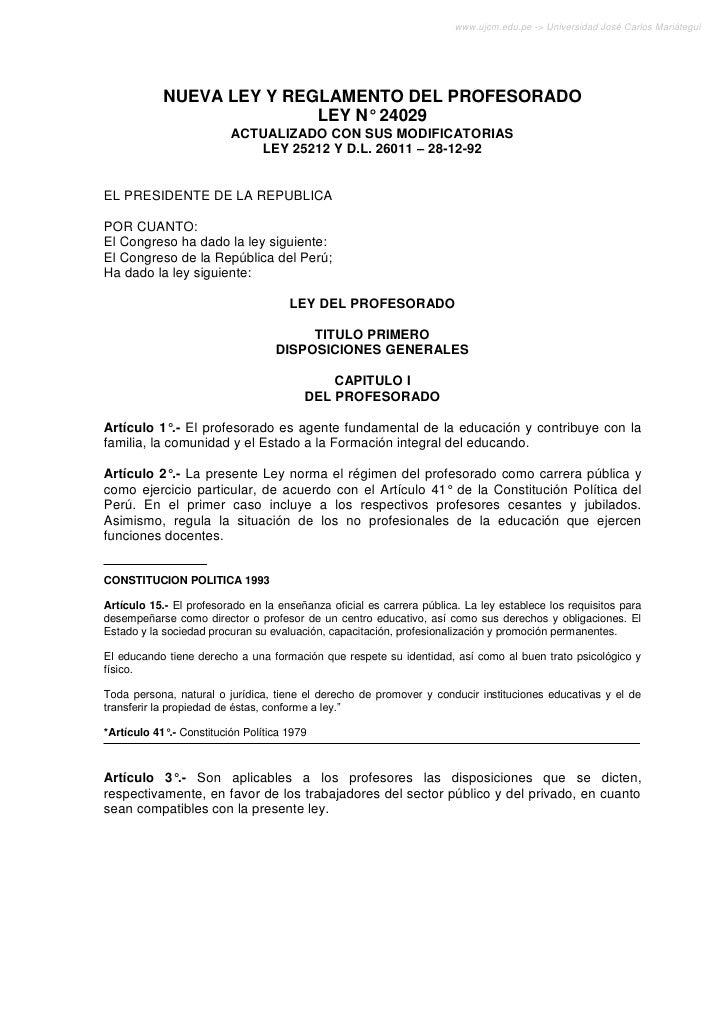 www.ujcm.edu.pe -> Universidad José Carlos Mariátegui            NUEVA LEY Y REGLAMENTO DEL PROFESORADO                   ...