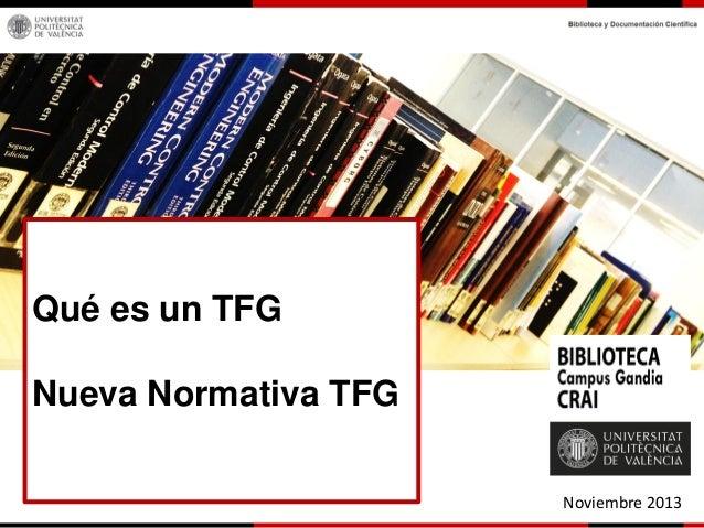 Qué es un TFG Nueva Normativa TFG Noviembre 2013