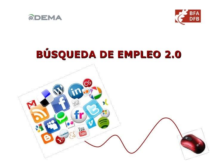BÚSQUEDA DE EMPLEO 2.0
