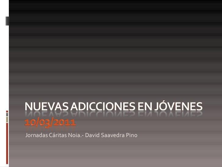 Nuevas adicciones en jóvenes 2011 def