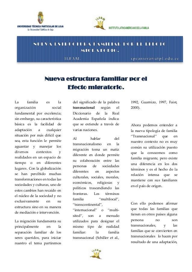 Nueva estructura familiar por el Efecto migratorio. La familia es la organización social fundamental por excelencia; sin e...