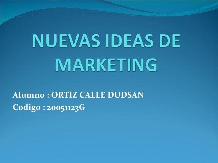 Nuevas ideas de marketing