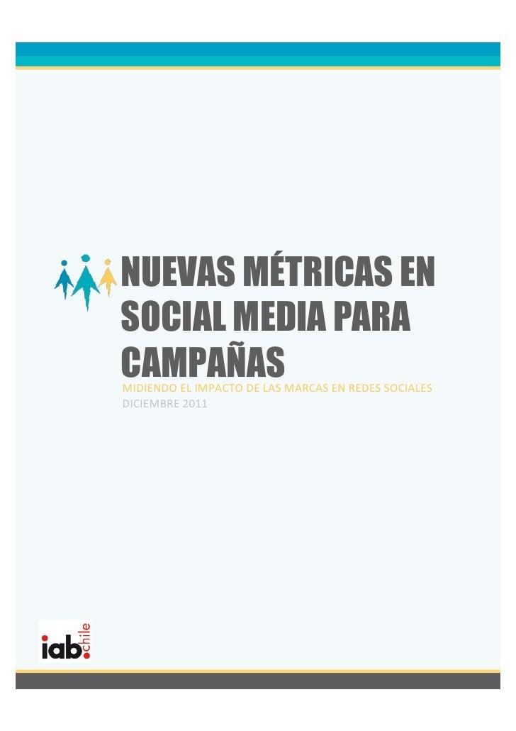 NUEVAS MÉTRICAS ENSOCIAL MEDIA PARACAMPAÑASMIDIENDO EL IMPACTO DE LAS MARCAS EN REDES SOCIALES DICIEMBRE...