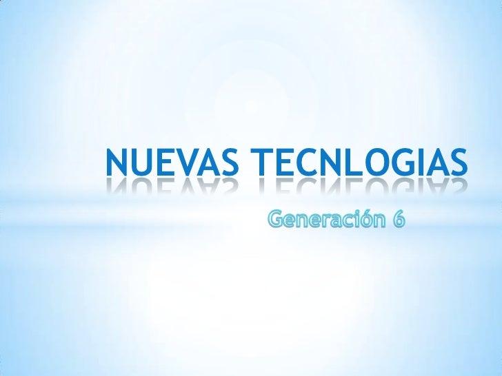 NUEVAS TECNLOGIAS