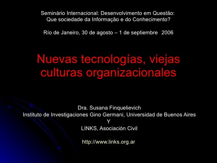 Seminário Internacional: Desenvolvimento em Questão:  Que sociedade da Informação e do Conhecimento? Río de Janeiro, 30 de...