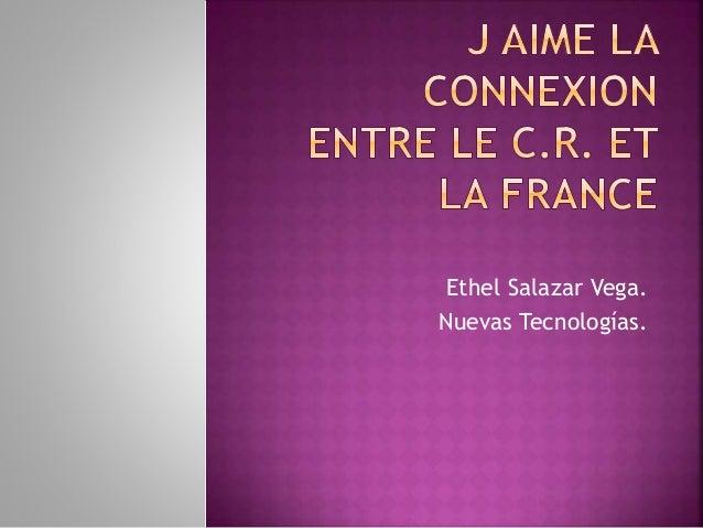 Ethel Salazar Vega. Nuevas Tecnologías.
