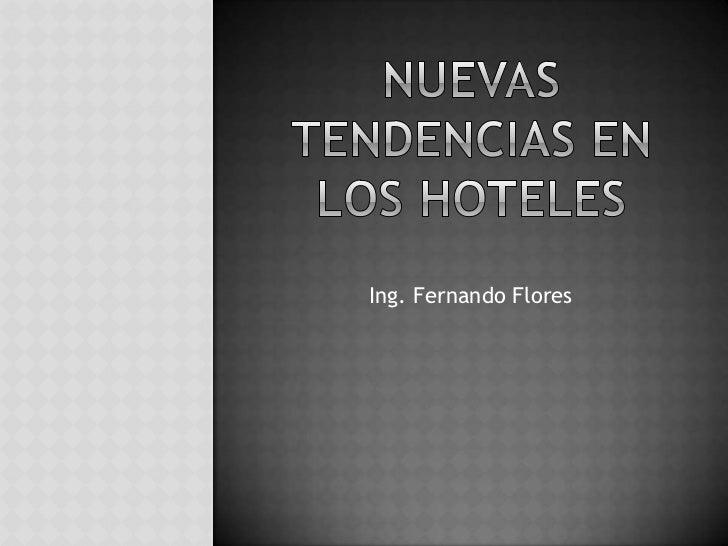 Nuevas tendencias en los hoteles