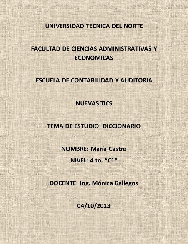 UNIVERSIDAD TECNICA DEL NORTE FACULTAD DE CIENCIAS ADMINISTRATIVAS Y ECONOMICAS ESCUELA DE CONTABILIDAD Y AUDITORIA NUEVAS...