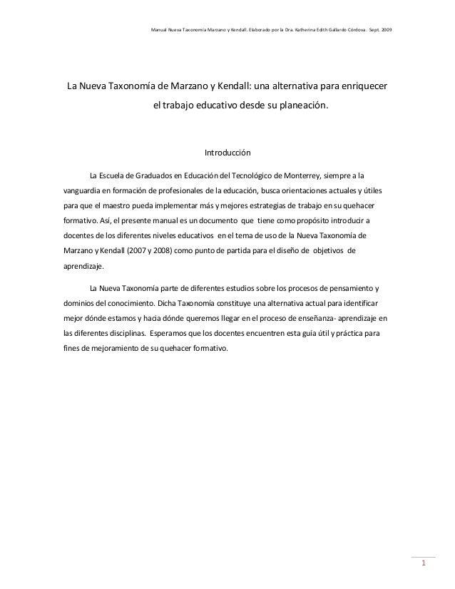 Manual Nueva Taxonomía Marzano y Kendall. Elaborado por la Dra. Katherina Edith Gallardo Córdova. Sept. 2009 1 La Nueva Ta...
