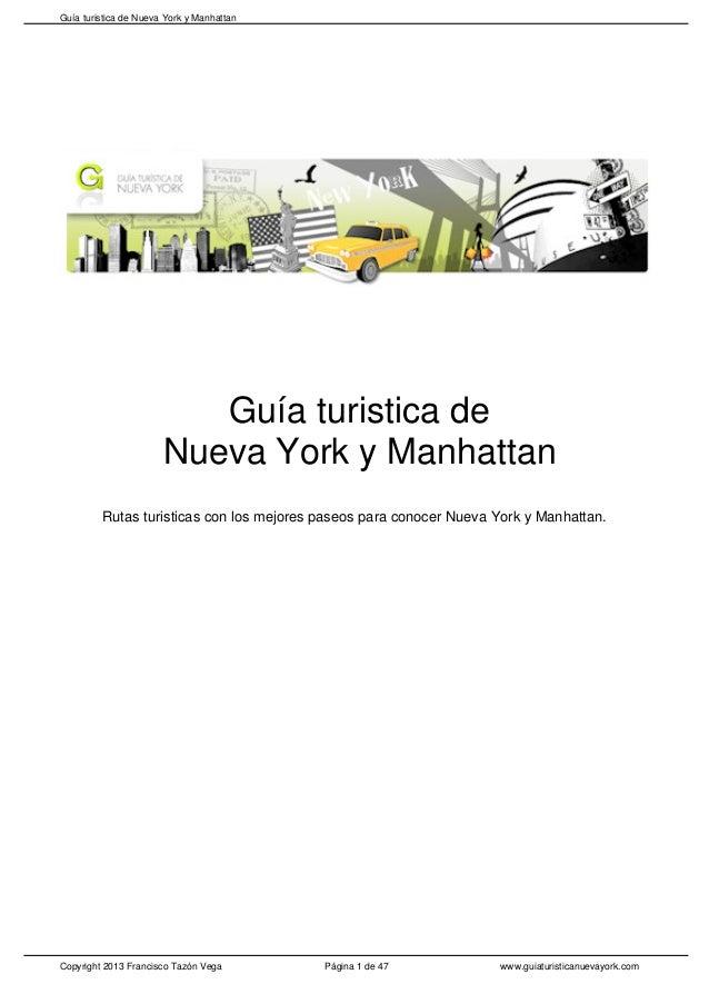 Guía turistica de Nueva York y Manhattan Rutas turisticas con los mejores paseos para conocer Nueva York y Manhattan. Pági...