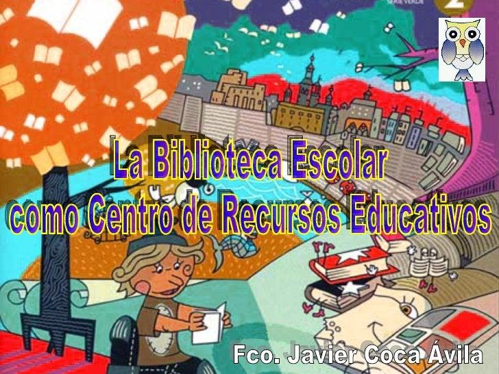 Plan Provincial de Bibliotecas Escolares   La Delegación Provincial de Málaga inició en noviembre del    año 2000 el Plan ...