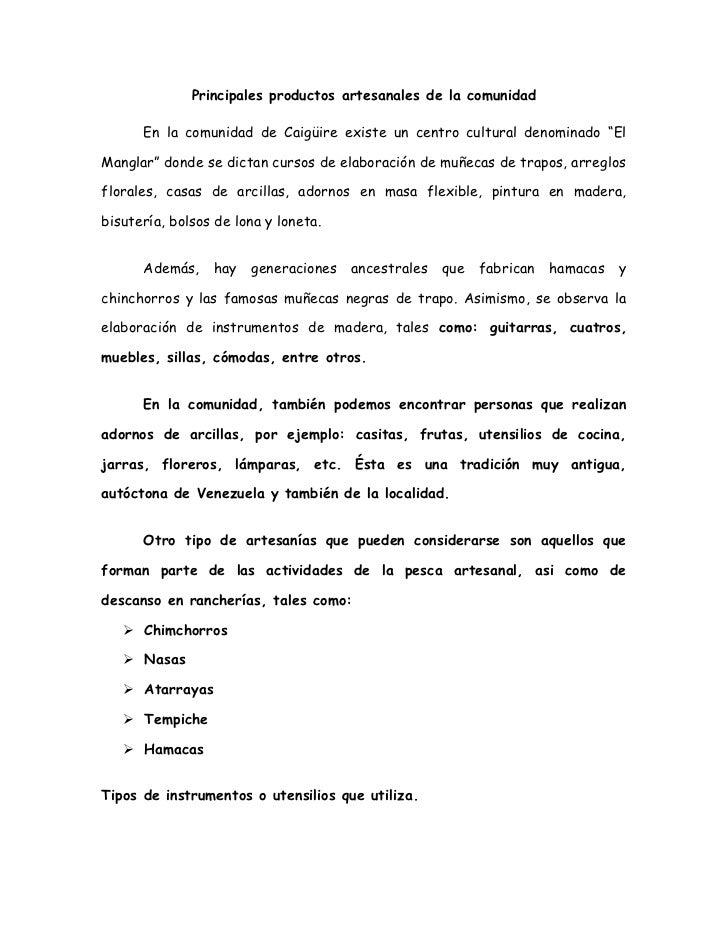 """Principales productos artesanales de la comunidad      En la comunidad de Caigüire existe un centro cultural denominado """"E..."""