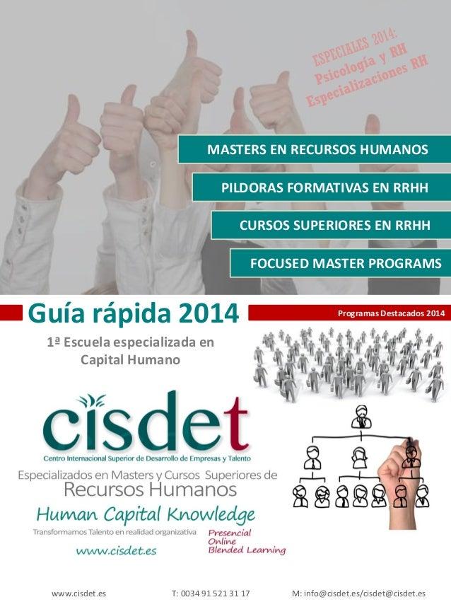 MASTERS EN RECURSOS HUMANOS  PILDORAS FORMATIVAS EN RRHH CURSOS SUPERIORES EN RRHH FOCUSED MASTER PROGRAMS  Guía rápida 20...