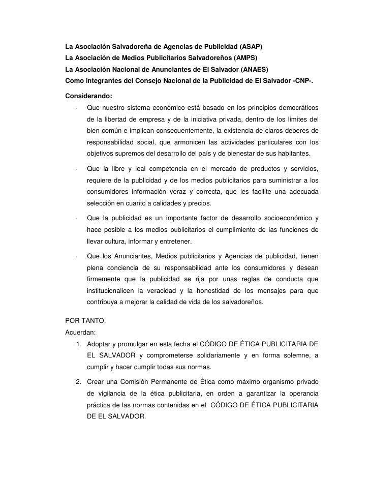 La Asociación Salvadoreña de Agencias de Publicidad (ASAP) La Asociación de Medios Publicitarios Salvadoreños (AMPS) La As...