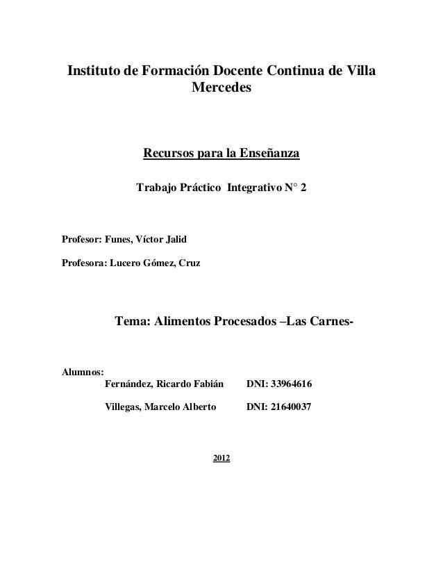 Instituto de Formación Docente Continua de Villa                    Mercedes                   Recursos para la Enseñanza ...