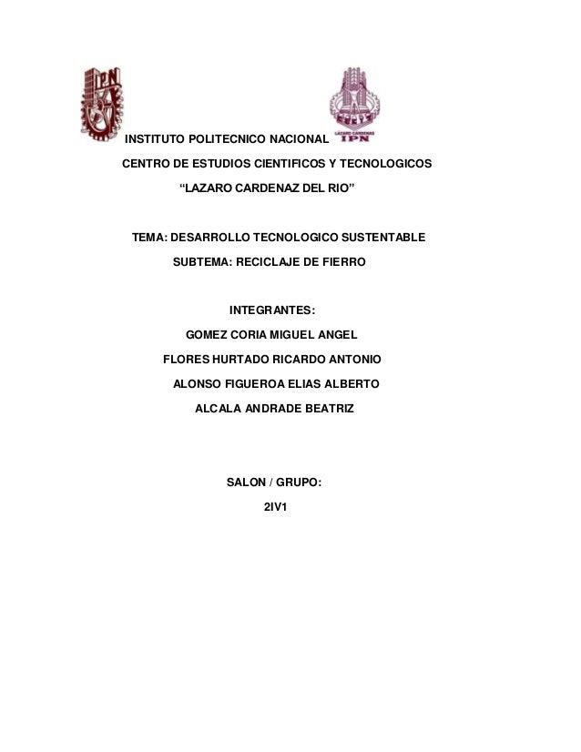 """INSTITUTO POLITECNICO NACIONALCENTRO DE ESTUDIOS CIENTIFICOS Y TECNOLOGICOS        """"LAZARO CARDENAZ DEL RIO"""" TEMA: DESARRO..."""
