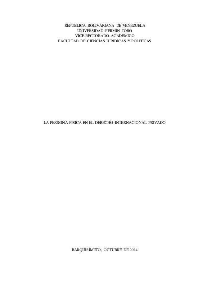 REPUBLICA BOLIVARIANA DE VENEZUELA  UNIVERSIDAD FERMIN TORO  VICE RECTORADO ACADEMICO  FACULTAD DE CIENCIAS JURIDICAS Y PO...