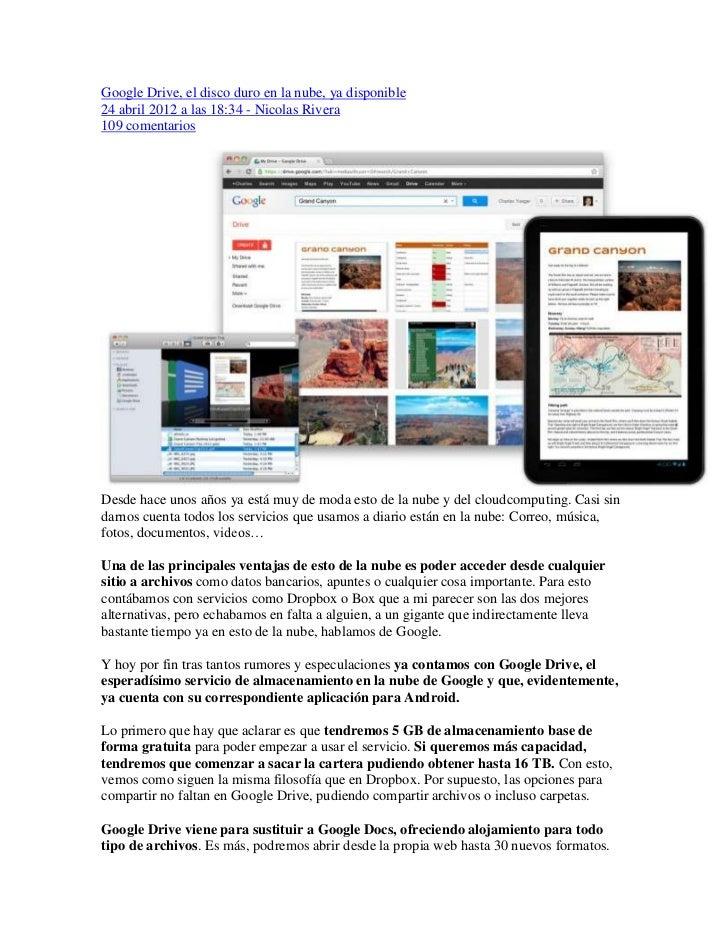 Google Drive, el disco duro en la nube, ya disponible24 abril 2012 a las 18:34 - Nicolas Rivera109 comentariosDesde hace u...