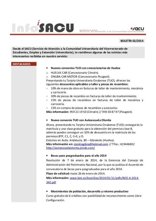 BOLETÍN 02/2014 Desde el SACU (Servicio de Atención a la Comunidad Universitaria del Vicerrectorado de Estudiantes, Empleo...