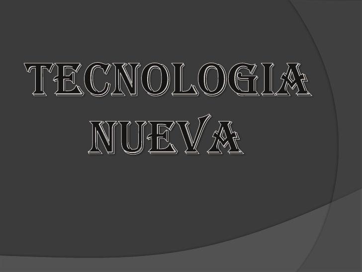 tecnologianueva<br />