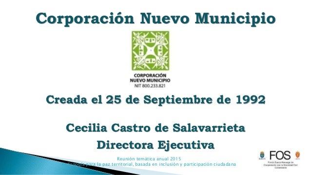 Reunión temática anual 2015 Pedagogía para la paz territorial, basada en inclusión y participación ciudadana Corporación N...