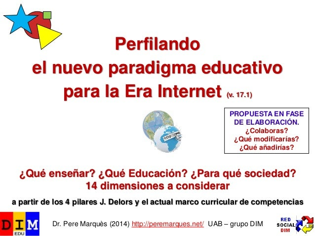 PerfilandoPerfilando el nuevo paradigma educativoel nuevo paradigma educativo para la Era Internetpara la Era Internet (v....