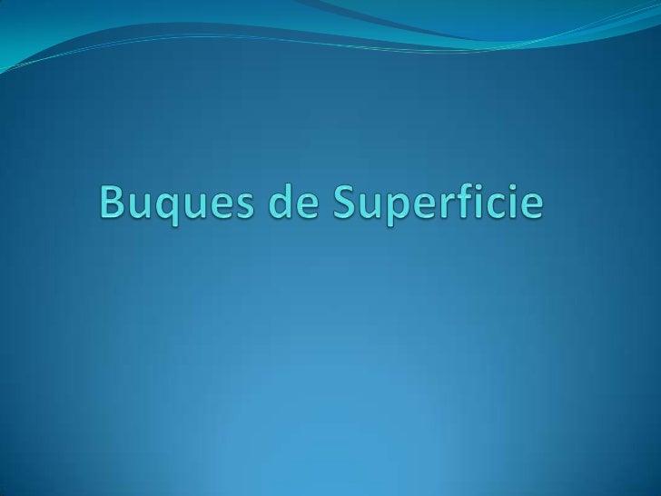 Buques de Superficie<br />