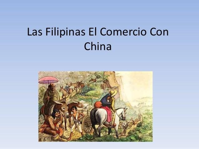 Las Filipinas El Comercio Con China