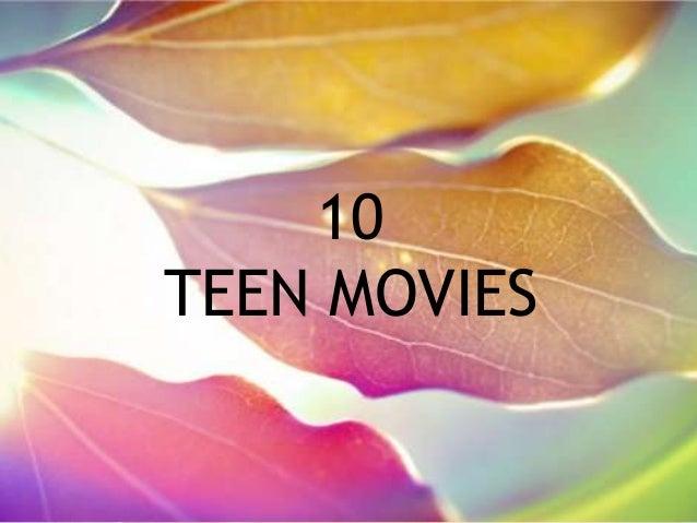 10 TEEN MOVIES