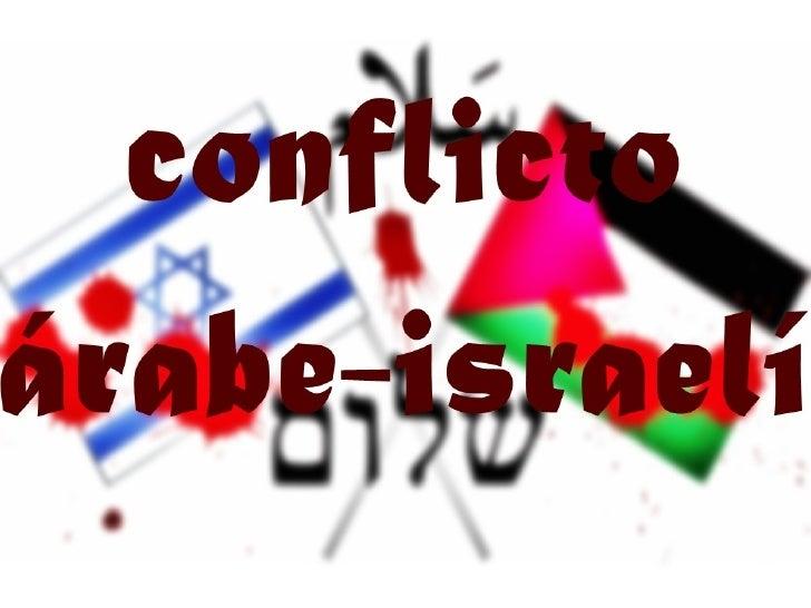 INDICE       • 1.Introducción histórica                • 2. Mapa• 3. Factores o elementos del conflicto       • 4. Causas-...
