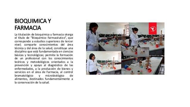 """BIOQUIMICA Y FARMACIA La titulación de bioquímica y farmacia otorga el título de """"Bioquímico Farmacéutico"""", que correspond..."""