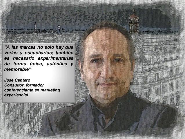 Nuevo programa formativo marketing experiencial para 2014 José Cantero Gómez