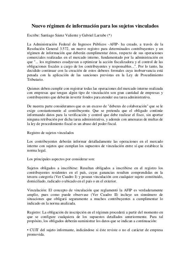 Nuevo régimen de información para los sujetos vinculados Escribe: Santiago Sáenz Valiente y Gabriel Larrabe (*) La Adminis...