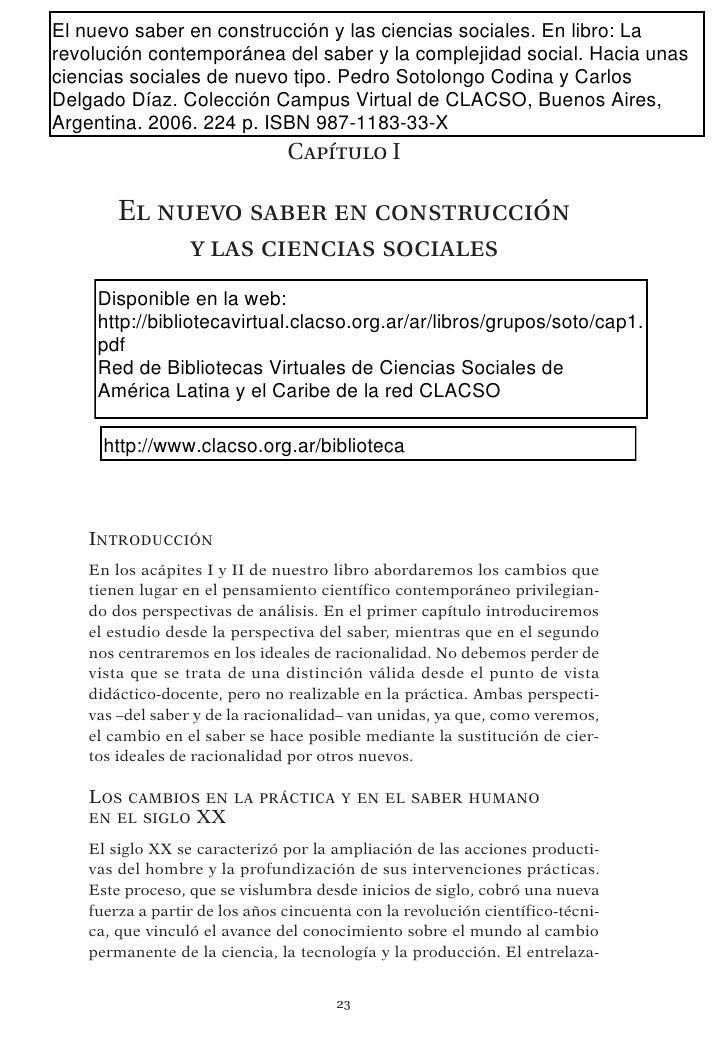 El nuevo saber en construcción y las ciencias sociales. En libro: Larevolución contemporánea del saber y la complejidad so...