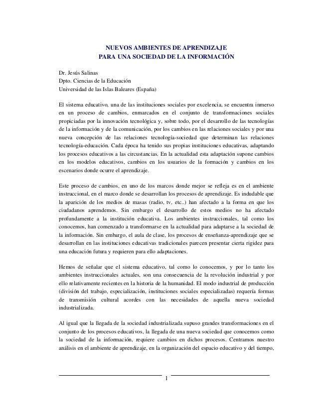 NUEVOS AMBIENTES DE APRENDIZAJE                 PARA UNA SOCIEDAD DE LA INFORMACIÓNDr. Jesús SalinasDpto. Ciencias de la E...