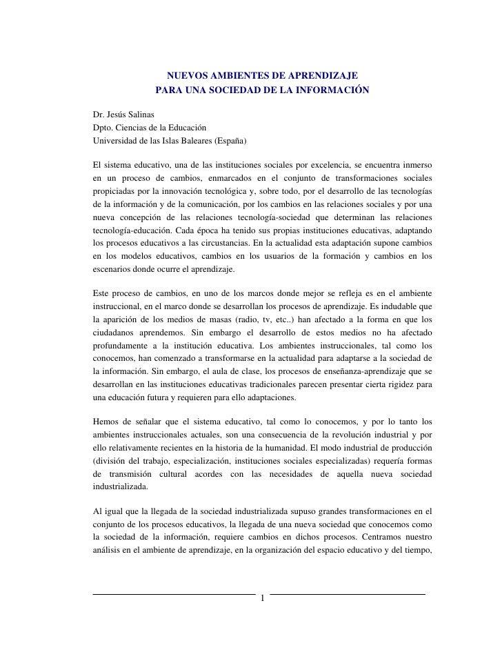 NUEVOS AMBIENTES DE APRENDIZAJE                  PARA UNA SOCIEDAD DE LA INFORMACIÓN  Dr. Jesús Salinas Dpto. Ciencias de ...
