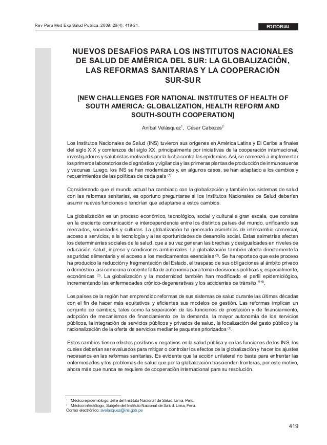 419 Rev Peru Med Exp Salud Publica. 2009; 26(4): 419-21. editorial NUEVOS DESAFÍOS PARA LOS INSTITUTOS NACIONALES DE SALUD...