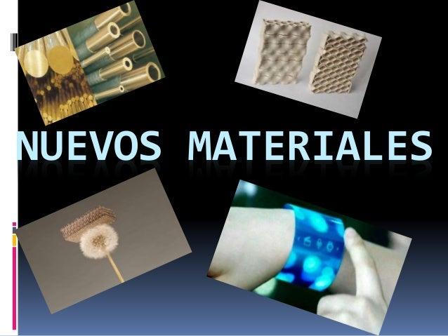 nuevos materiales