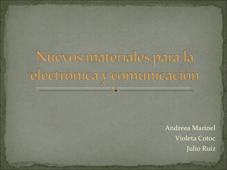 Nuevos materiales para la electrónica y comunicación