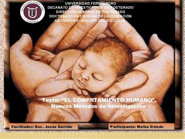 Facilitador: Doc. Jesùs GarridoFacilitador: Doc. Jesùs Garrido UNIVERSIDAD FERMÍN TORO DECANATO DE INVESTIGACIÓN DE POSTGR...